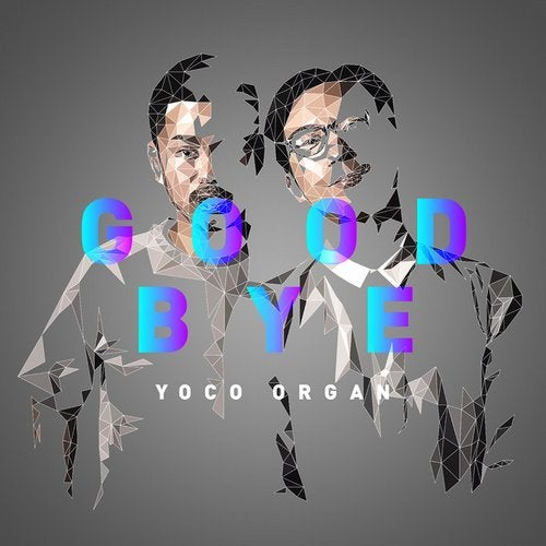 Image result for YOCO ORGAN - GOODBYE