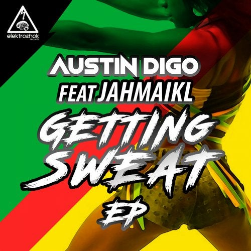 AustIN Digo - Getting Sweat (EP) 2019
