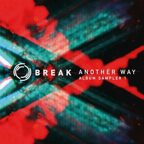 Break — Another Way (Album Sampler 1) [EP] 2018