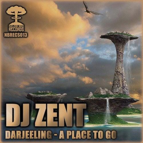 DJ Zent - Darjeeling / A Place To Go (EP) 2019