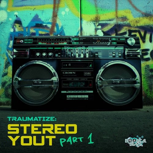 Traumatize - Stereo Yout (Part 1) (EP) 2019