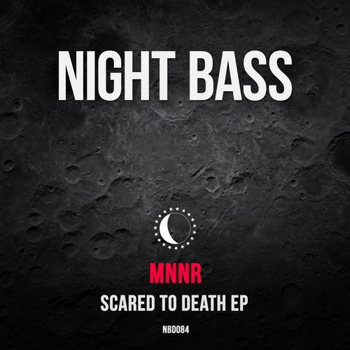 MNNR - Scared to Death 2019 [EP]