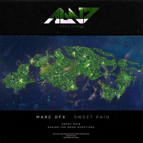 Marc Ofx - Sweet Rain [EP] 2019