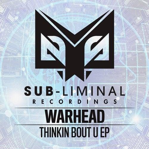 Warhead — Thinkin Bout U [EP] 2018