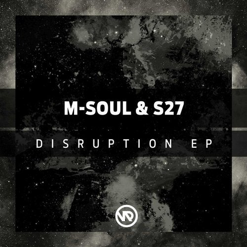 M-Soul & S27 — Disruption [EP] 2018
