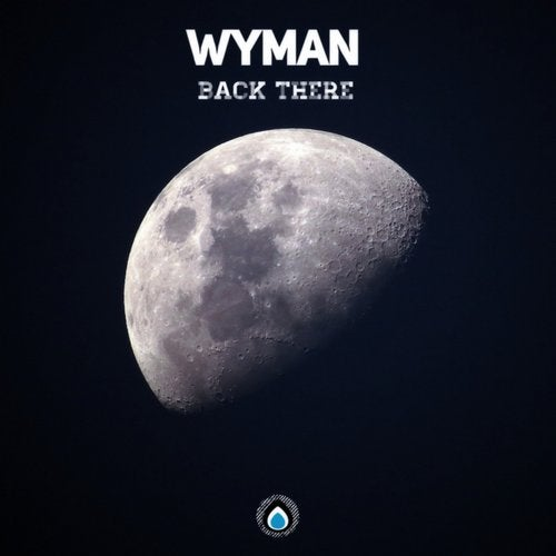 Wyman - Back There EP