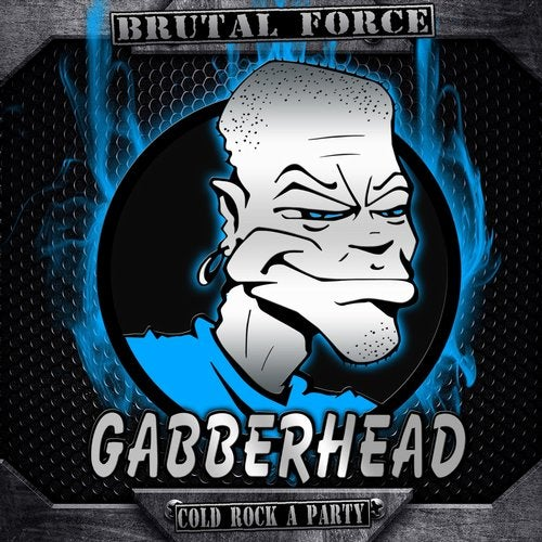 Brutal Force - Cold Rock a Party 2019 [EP]