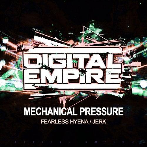 Mechanical Pressure - Fearless Hyena / Jerk 2015 [EP]