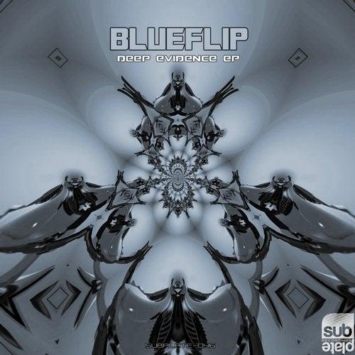 Blueflip — Deep Evidence (EP) 2018