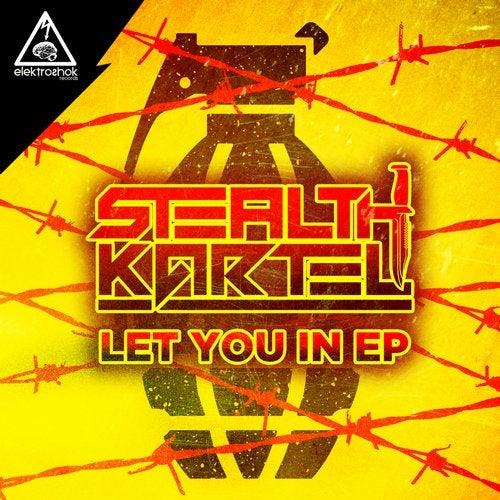 Stealth Kartel - Let You In (EP) 2019