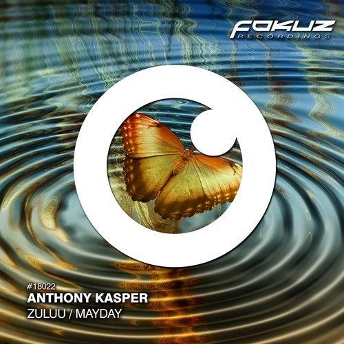 Anthony Kasper - Zuluu / Mayday [EP] 2018