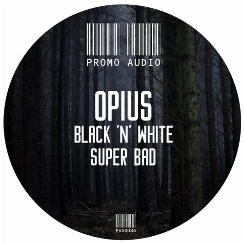 Opius - Black n White / Super Bad EP
