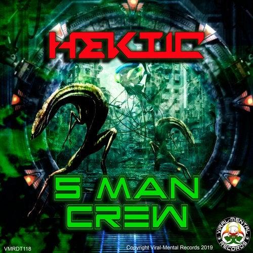 Hektic - 5 Man Crew (EP) 2019