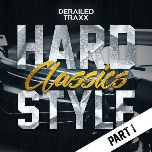 VA — HARDSTYLE CLASSICS PART 3 (DERAILED TRAXX) (LP) 2018