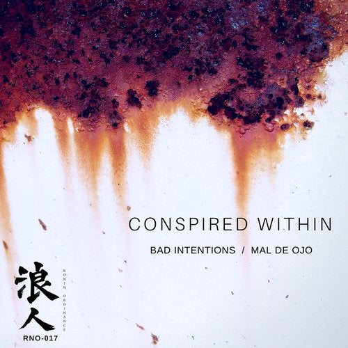 Conspired Within - Bad Intentions / Mal De Ojo (EP) 2018
