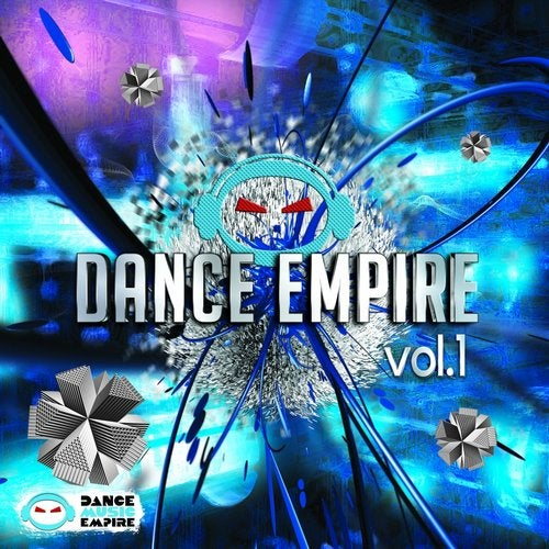 Alche Beat,  Remi Myers,  Wage,  Tony Hogan,  DJ Rin,  Elbars,  HouSlash,  After Effect,  Deslor,  Dubmore,  Dave Mladi,  Denim Fox,  Above Senses,  Dwayne W. Tyree,  Ailuronyx,  Rob Gardiner,  Maijena - Dance Empire, Vol. 1