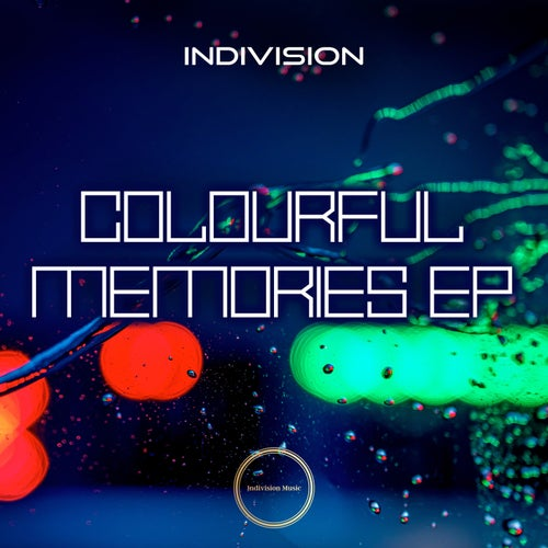 Download Indivision - Colourful Memories EP (INDI034939) mp3
