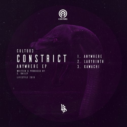 Constrict - Lifestyle Presents Culture 003 (EP) 2019