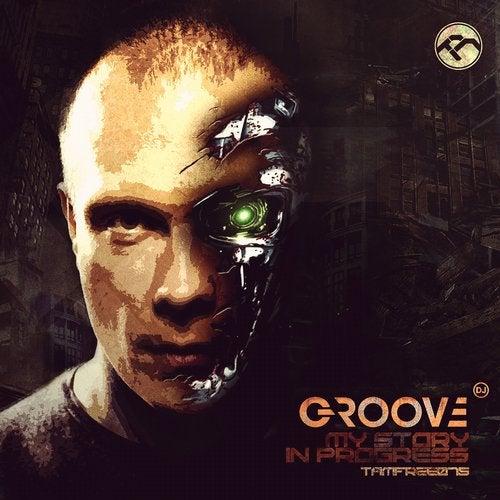 DJ GrooVe - My Story In Progress [LP] 2014