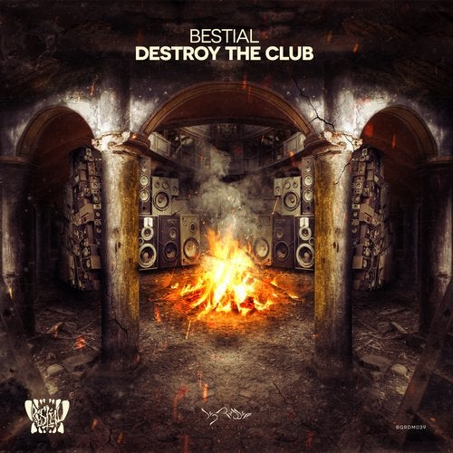 Bestial - Destroy The Club 2019 [EP]