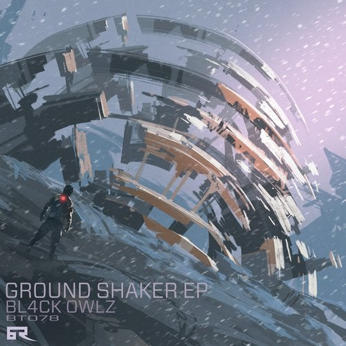 Bl4Ck Owlz — Ground Shaker [EP] 2018