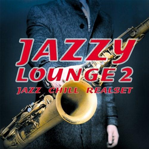 Jazzy Lounge 2 (Jazz Chill Realset) [Cleverland] :: Beatport
