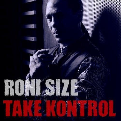 Roni Size - Take Kontrol (LP) 2014