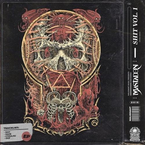 Mastadon - SHIT VOL. 1 2019 [EP]