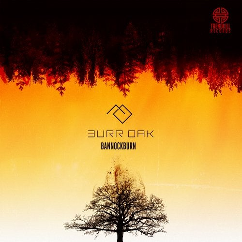 Burr Oak - Bannockburn / Struggle [EP] 2019