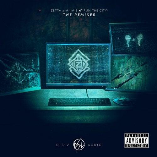 Zetta - Run The City (Remixes) 2018 [EP]