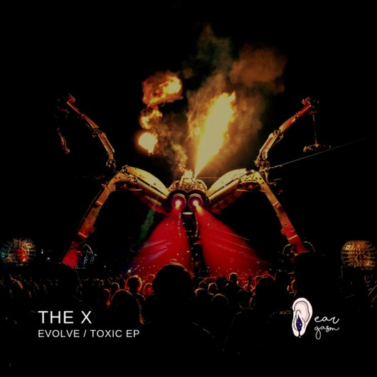 Download The X - Evolve / Toxic EP mp3