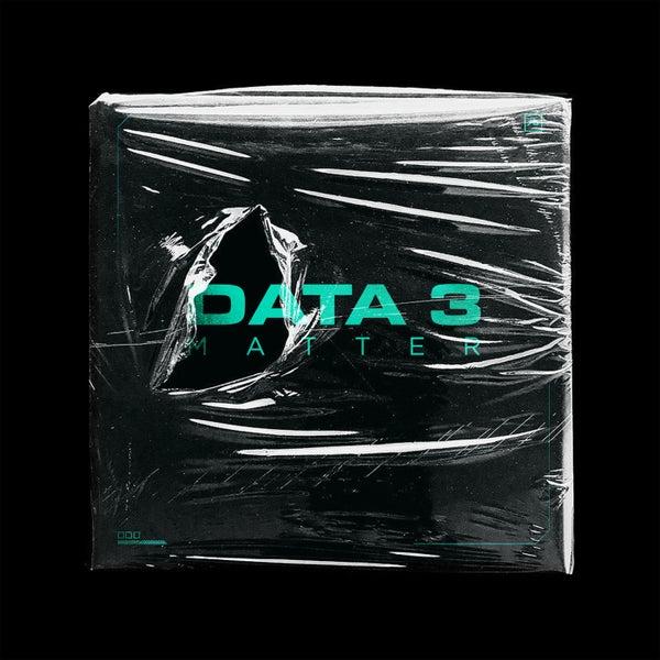 Data 3 - Matter [FLXA142]