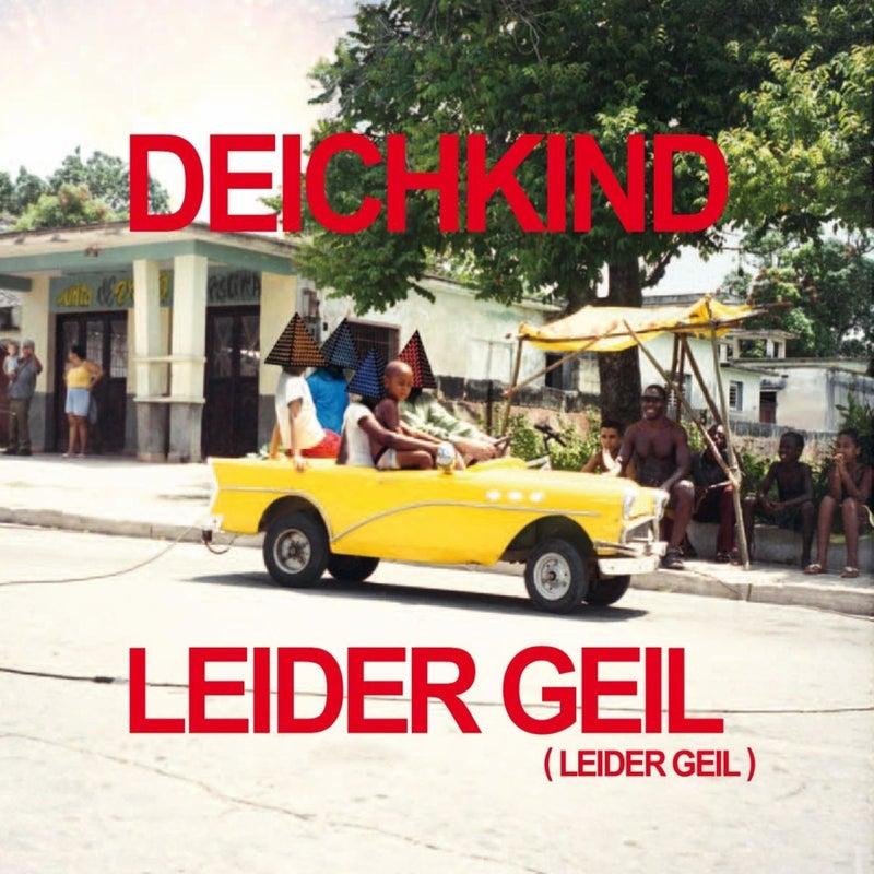 Leider geil (Leider geil) (Remix EP)