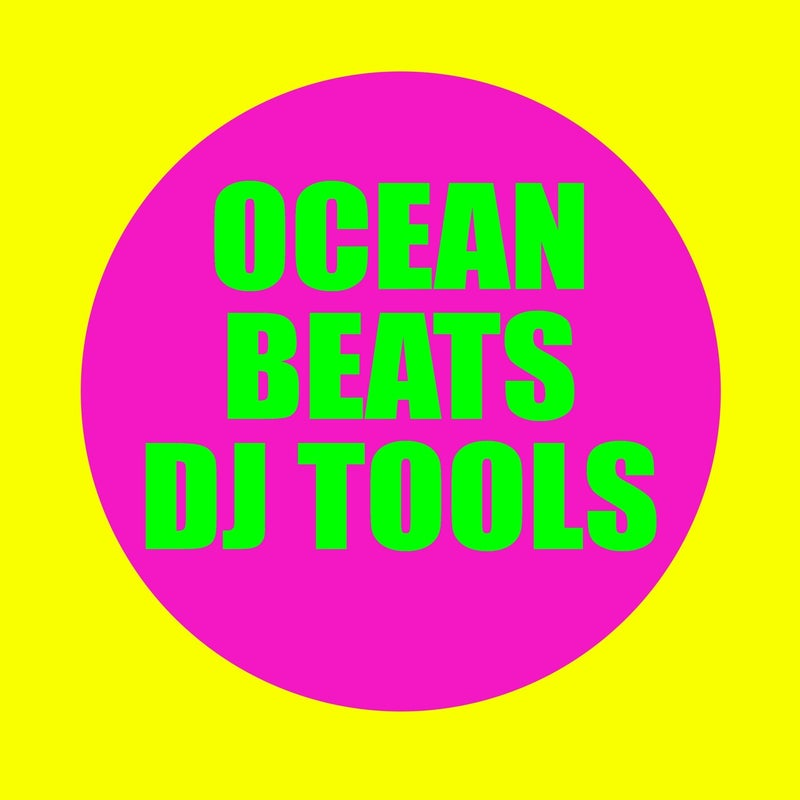 Ocean Beats DJ Tools