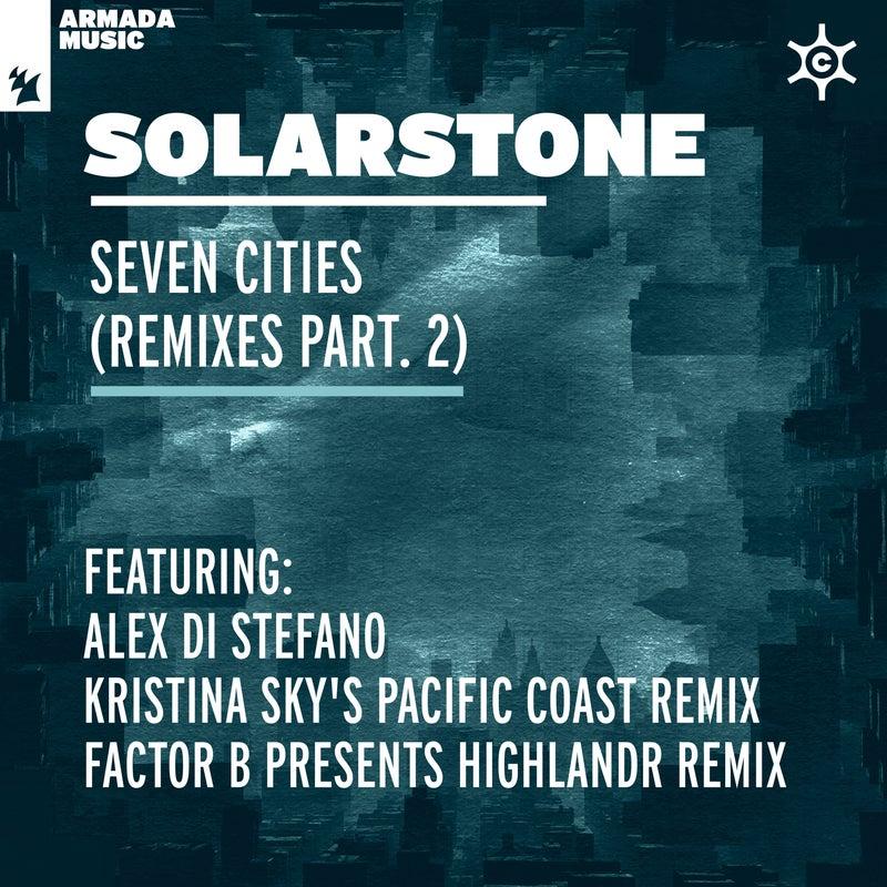 Seven Cities - Remixes Part. 2