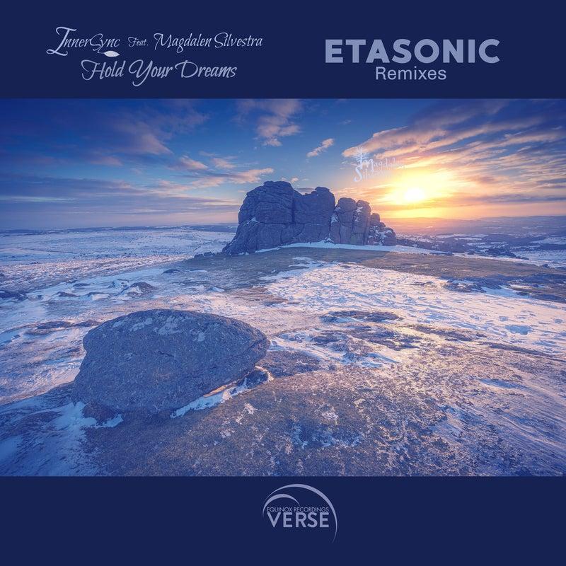 Hold Your Dreams (Etasonic Remixes)