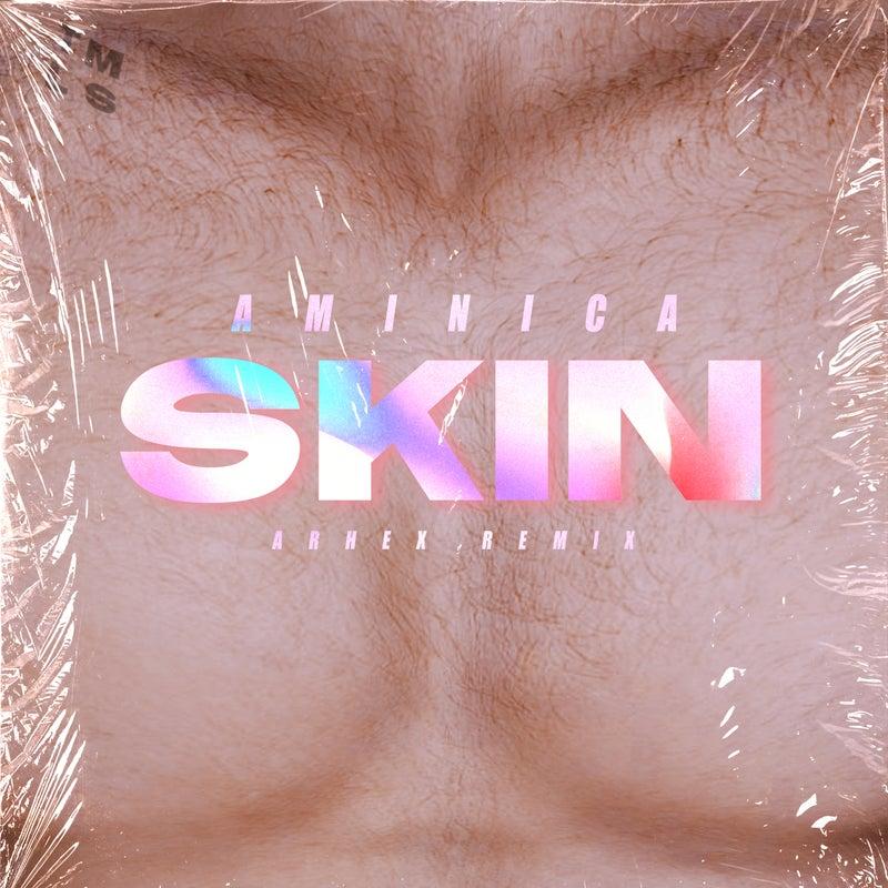 Skin (ARHEX Remix)