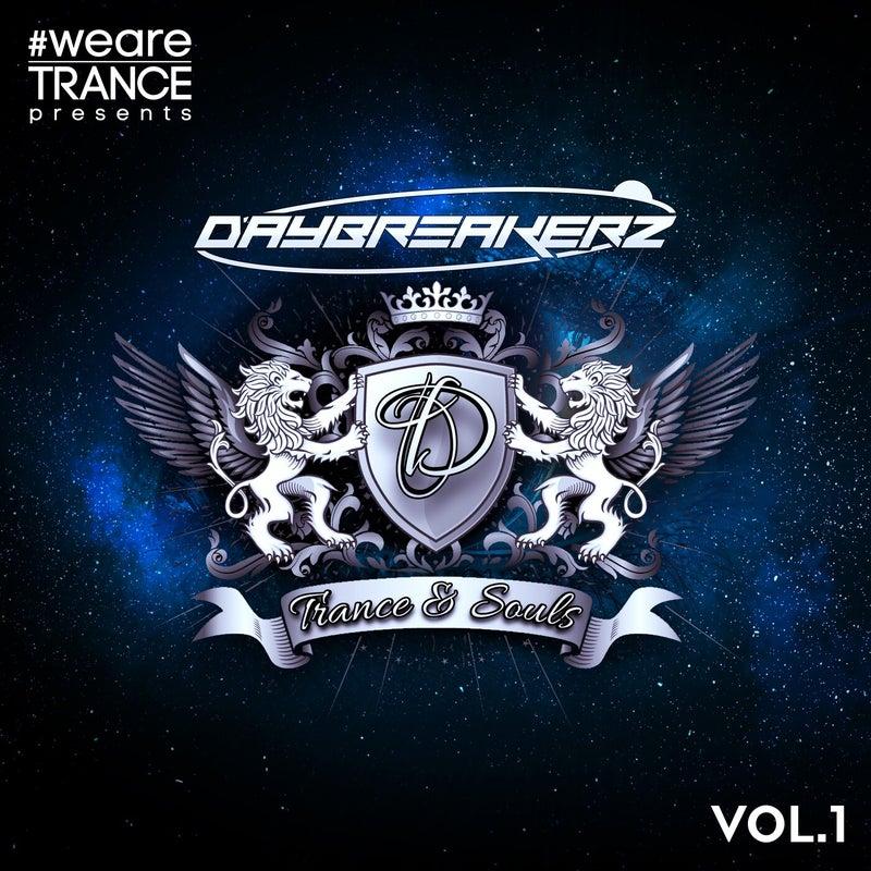Daybreakerz (Trance & Souls), Vol. 1
