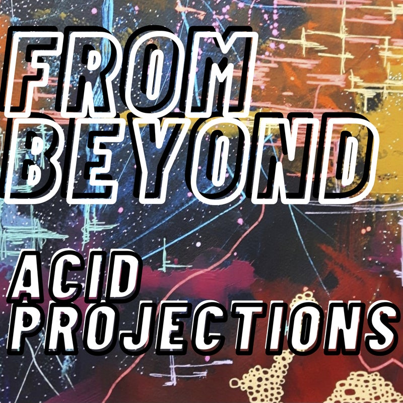 Acid Projections