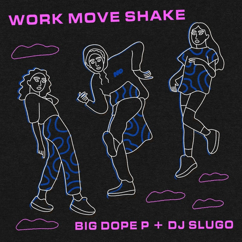 Work Move Shake