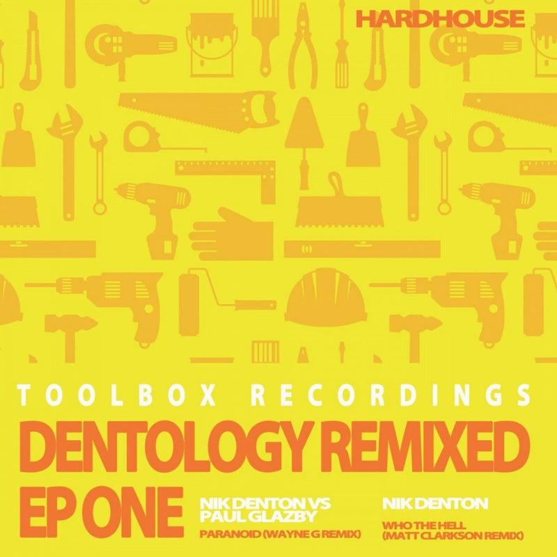 Dentology Remixed EP One