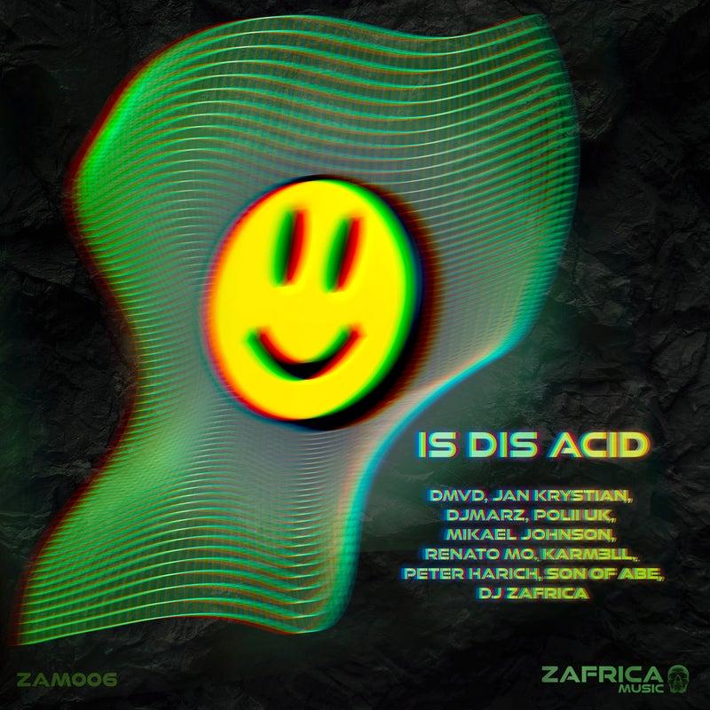 Is Dis Acid