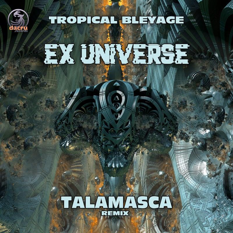 Ex Universe (Talamasca Remix)