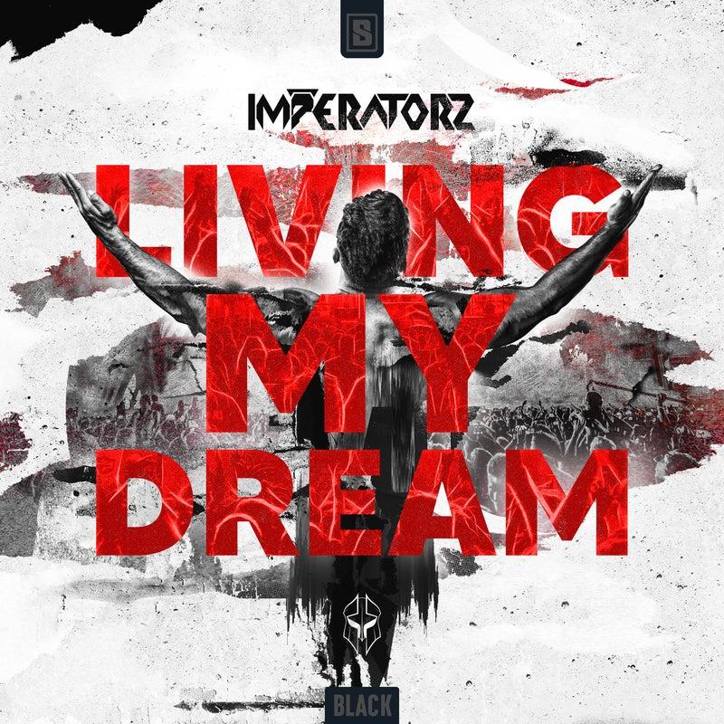Living My Dream