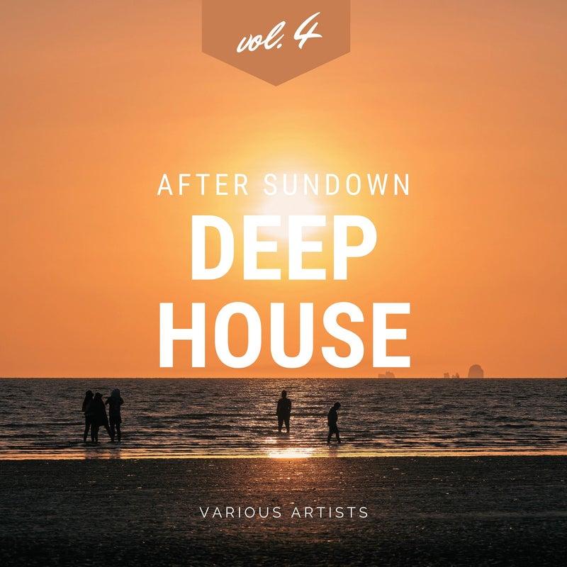 After Sundown Deep-House, Vol. 4