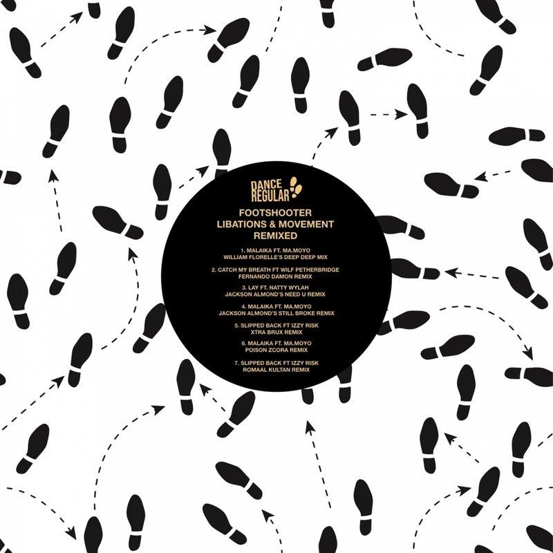 Libations & Movement (Remixed)