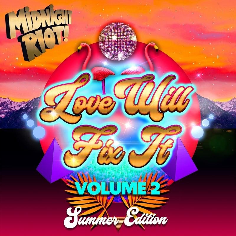 Love Will Fix It, Vol. 2
