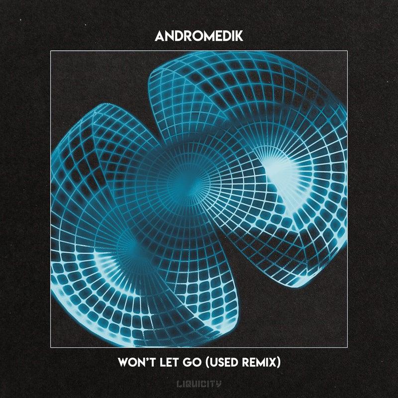 Won't Let Go - Used Remix