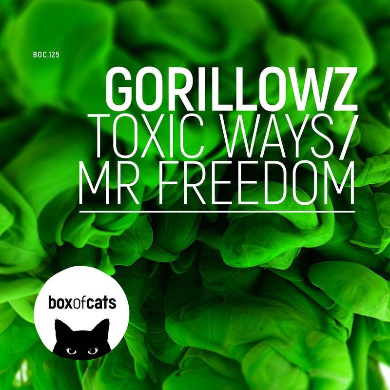 Toxic Ways / Mr. Freedom
