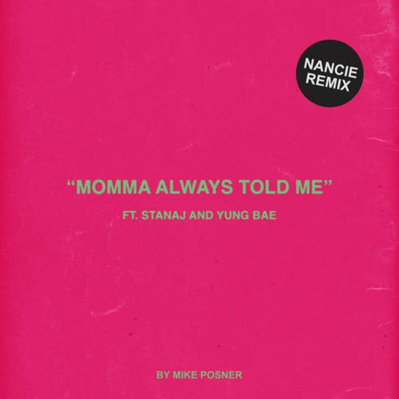 Momma Always Told Me (Nancie Remix)
